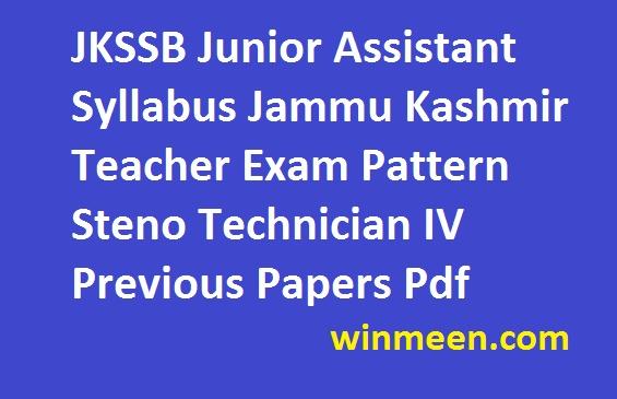 JKSSB Junior Assistant Syllabus Jammu Kashmir Teacher Exam Pattern Steno Technician IV Previous Papers Pdf