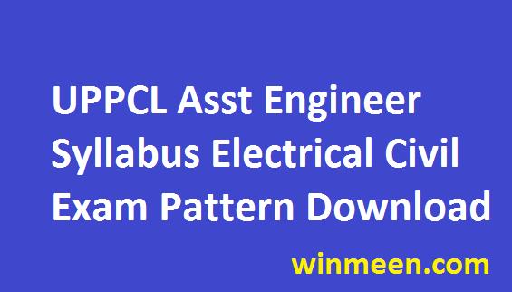 UPPCL AE Exam Pattern 2016 Uttar Pradesh Electrical Civil Syllabus Download in Pdf