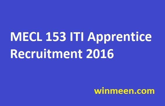 MECL 153 ITI Apprentice Recruitment 2016