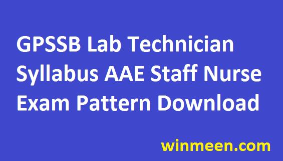 GPSSB Lab Technician Exam Pattern AAE Staff Nurse Syllabus Previous Paper Download