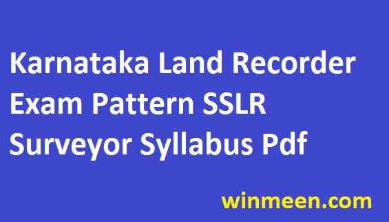 Karnataka Land Recorder Syllabus SSLR Surveyor Exam Pattern Previous Paper Download