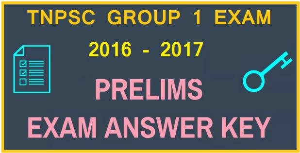 Tnpsc Group 1 Preliminary Exam Answer Key 2016 – 2017