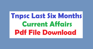 Tnpsc Last Six Months Current Affairs Pdf File Download