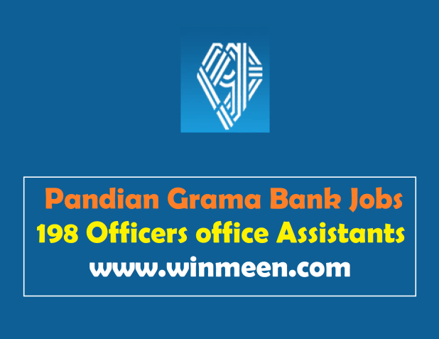 Pandyan Grama Bank Recruitment 2017 Apply For 198 Officers Scale I Scale II Scale III & Office Assistant Posts