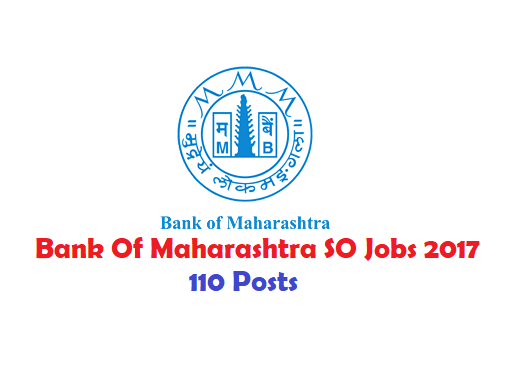Bank Of Maharashtra SO Recruitment 2017 110 BOM Specialist Officer Jobs