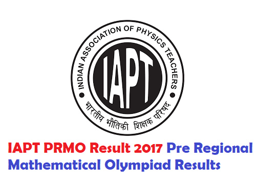 IAPT PRMO Result 2017 Check Pre Regional Mathematical Olympiad Results