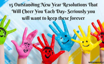15 Outstanding New Year Resolutions That Will Cheer You Each Day- Seriously you will want to keep these forever