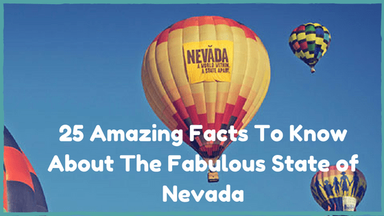25-amazing-facts-to-know-about-the-fabulous-state-of-nevada