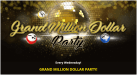 Grand Million Dollar Party