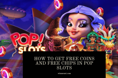 How to get free coins and free chips in Pop Slots