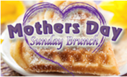 Mother Day Sunday Brunch