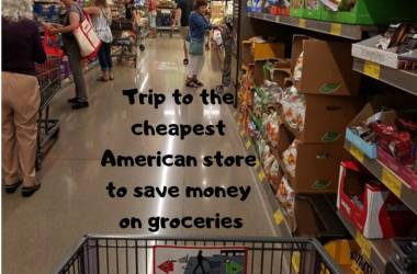 Trip to the cheapest American store to save money on groceries