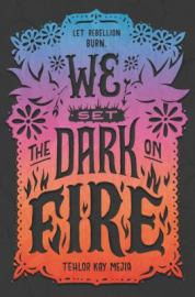 Teen-We-Set-the-Dark-on-Fire