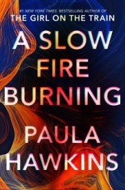 fiction-a-slow-fire-burning