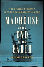 nonfic-madhouse-at-the-end-of-the-earth