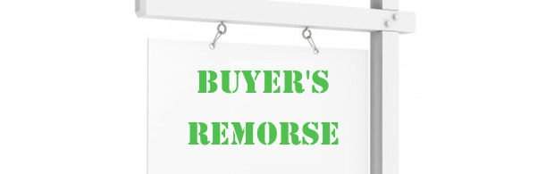 Buyer's Remorse - how to avoid it