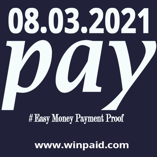Easy-Money-Payment-Proof-winpaid-8.3.21-payment.png
