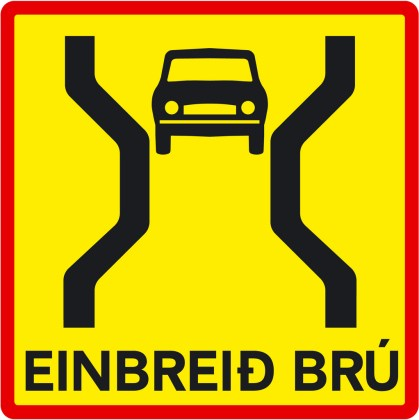 Icelandic road sign. Yellow square car with narrow bridge symbol and Icelandic text.