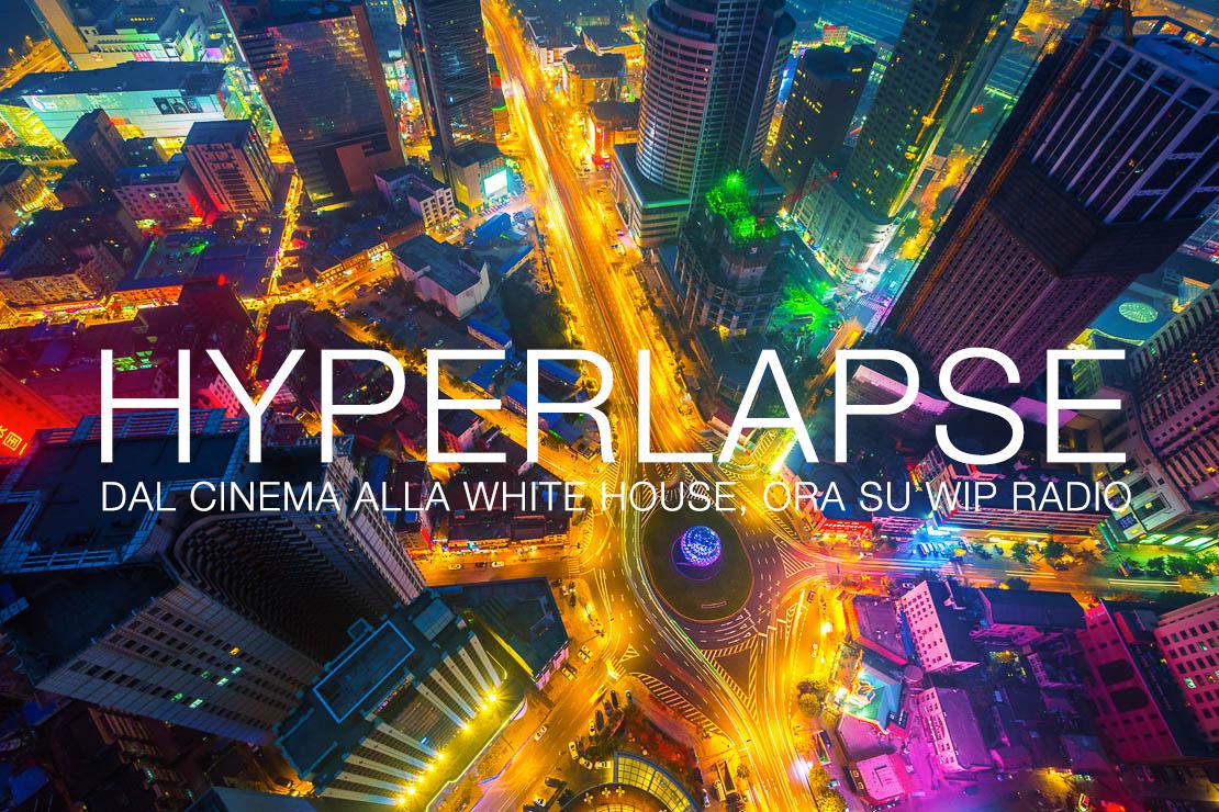 Hyperlapse | dal cinema alla White House – Trillo