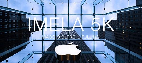 Apple lancia gli iMela retina display a 5K – Trillo