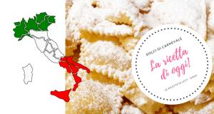 Come si chiamano i dolci di carnevale nella tua regione?