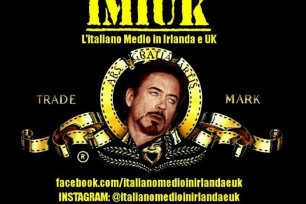 IMIUK, ovvero essere Italiano Medio in Irlanda e UK.