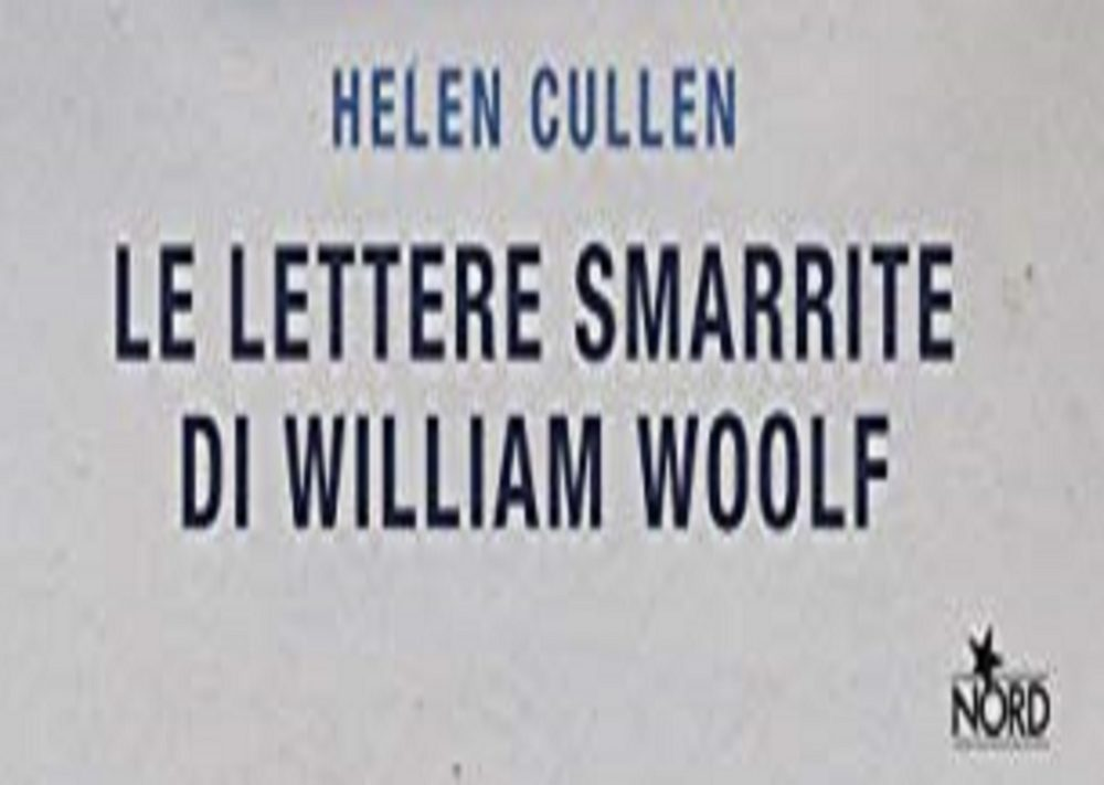 "Recensione ""Le lettere smarrite di William Woolf"", Helen Cullen"