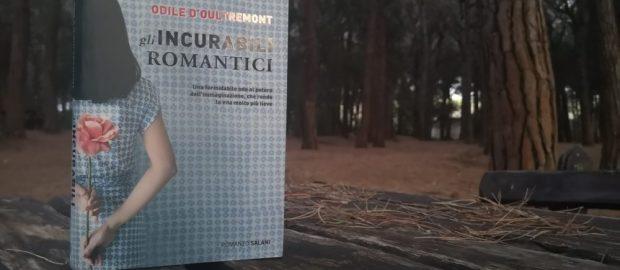 """Recensione """"Gli incurabili romantici"""", Odile D'Oultremont"""