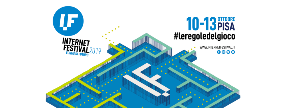 Internet Festival 2019: a Pisa si scrivono #leregoledelgioco del futuro