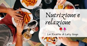 Il cibo tra nutrizione e relazione