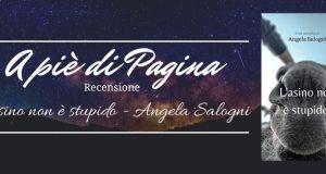 """Recensione """"L'asino non è stupido: una novella contro i luoghi comuni"""", Angela Salogni"""