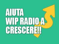 aiuta Wip radio a crescere