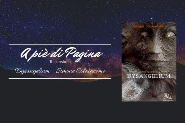 """Recensione """"Dysangelium"""", Simone Colaiacomo"""
