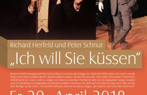 Ich will Sie küssen – Richard Herfeld und Peter Schnur mit Schlagern der 1920er bis 1940er