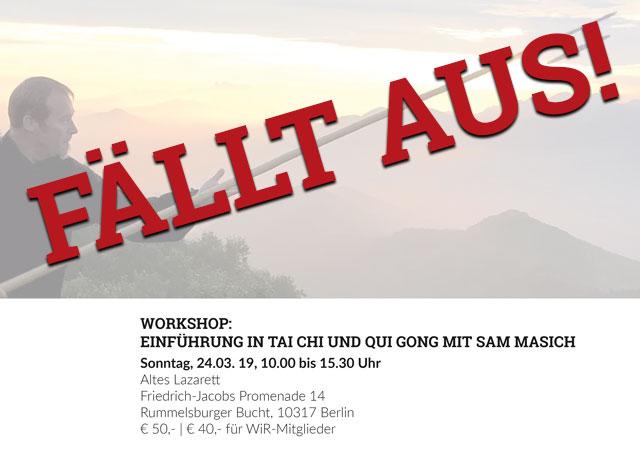 WiR – Wohnen in der Rummelsburger Bucht Nachbarschaftsverein – Sam Masich Tai Chi Qui Gong fällt aus