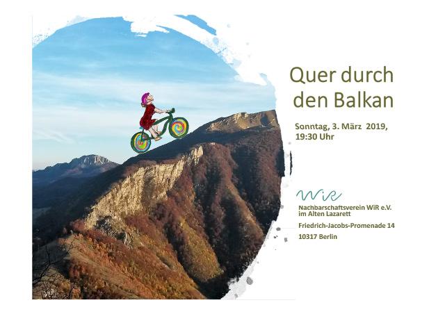 WiR – Wohnen in der Rummelsburger Bucht Nachbarschaftsverein – Vortrag Quer durch den Balkan_01