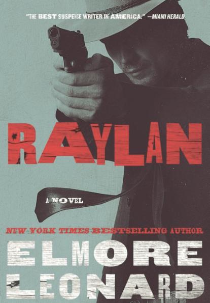 Raylan Novel