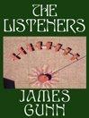 James Gunn, The Listeners