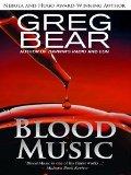 Greg Bear, Blood Music