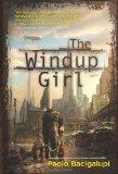 Paulo Bacigalupi, The Windup Girl