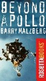 Barry Malzberg, Beyond Apollo
