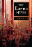 Ian McDonald, The Dervish House