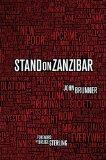John Brunner, Stand on Zanzibar
