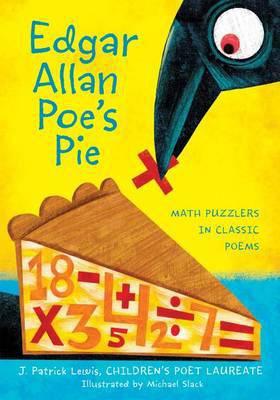 Edgar Allan Poe's Pie by J. Patrick Lewis & Michael Slack