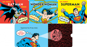The My First DC Super Hero Range © DC Comics/Downtown Bookworks