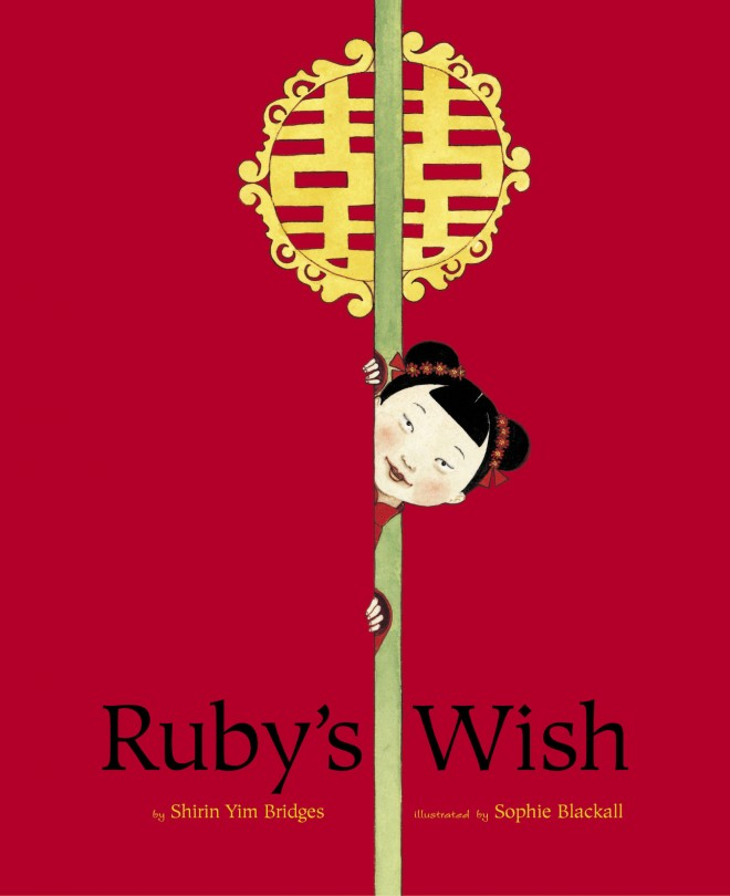 Ruby's Wish from Chronicle Books