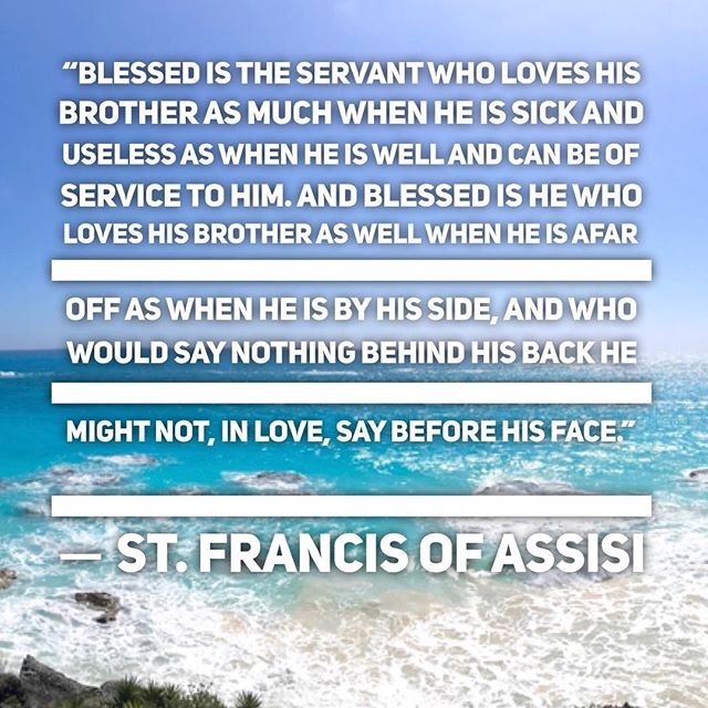 """Blessed is the servant who loves his brother as much when he is sick and useless as when he is well and can be of service to him. And blessed is he who loves his brother as well when he is afar off as when he is by his side, and who would say nothing behind his back he might not, in love, say before his face.""? St. Francis of Assisi .....#travel #traveling #socialenvy  #vacation #visiting #instatravel #instago #instagood #trip #holiday #photooftheday #fun #travelling #tourism #tourist #instapassport #instatraveling #mytravelgram #travelgram #travelingram #igtravel  #ForeverBermuda #GoToBermuda #Bernews #BermudaDreaming #Paradise #photography"