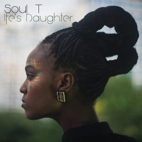 Portada del segundo álbum de Soul T, Ife's Daughter (2013).