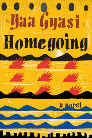 Gyasi Homegoing