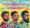 "El <em>rockuduro</em> de ""Throes + The Shine"" llega a Madrid"